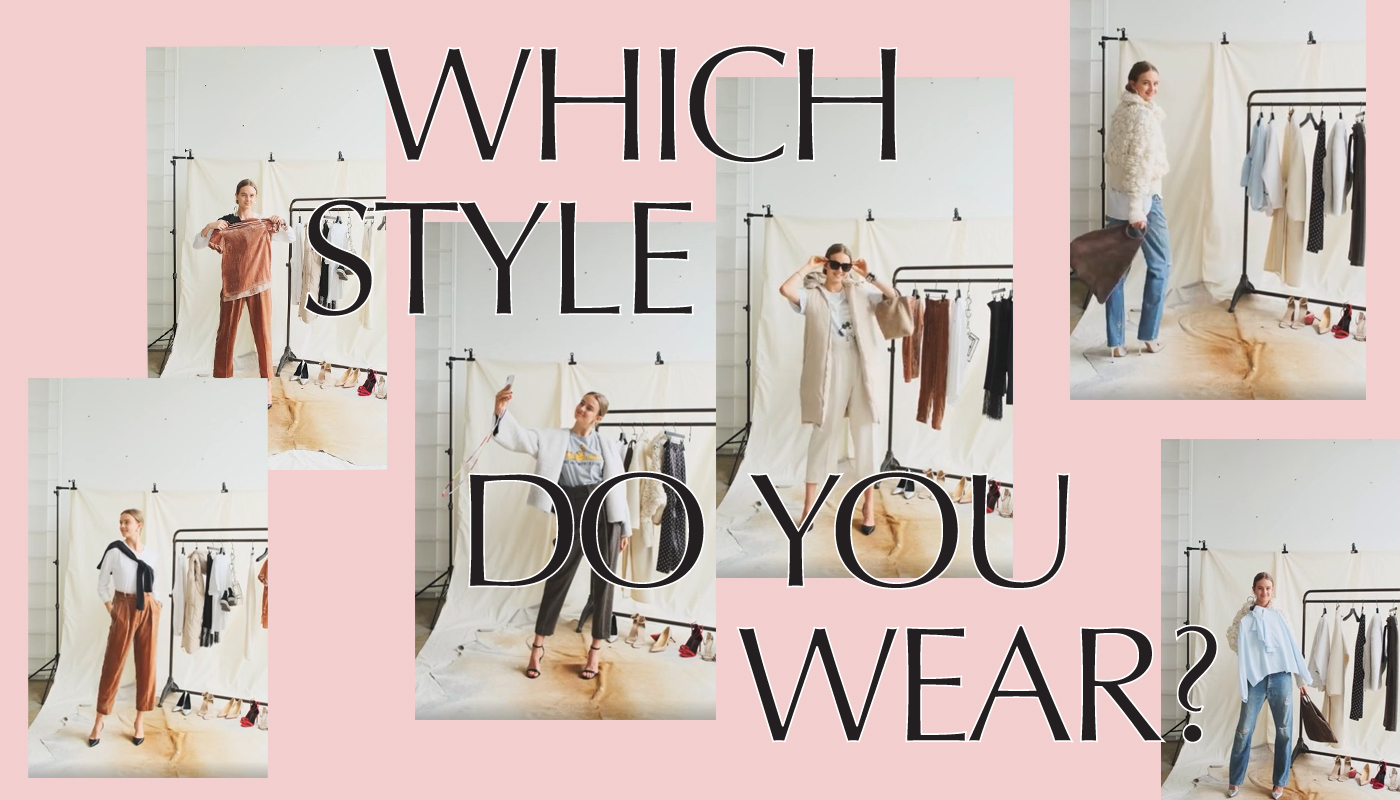 WHICH STYLE DO YOU WEAR